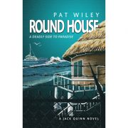 Round House, a deadly side to paradise by Pat Wiley