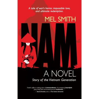 NAM, The Story of the Vietnam Generation by Mel Smith