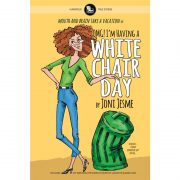 OMG! I'm Having a White Chair Day, or Mouth and Brain Take a Vacation (true stories / humorous)
