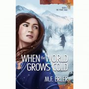 Book 4: When the World Grows Cold, The Peaks Saga