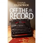 Off the Record: A Shae Rose Mystery Book 1 (cozy mystery series)