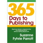 PRE-ORDER: 365 Days to Publishing [Releases 2021]