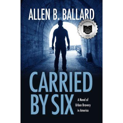 Carried by Six by Allen Ballard